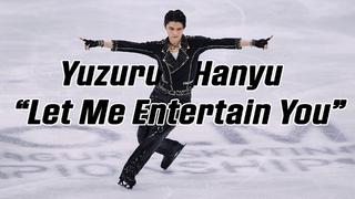 Yuzuru Hanyu 羽生結弦 — Let Me Entertain You (4K) / Worlds 2021