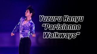 Yuzuru Hanyu 羽生結弦 — Parisienne Walkways (4K) / SC 2019 Ex