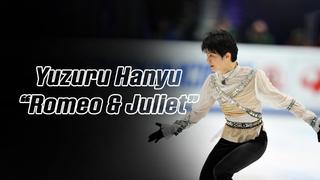 Yuzuru Hanyu 羽生結弦 — Romeo and Juliet (2012) (4K)
